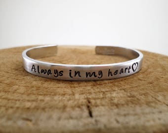 Always in my heart - Hand-Stamped Bangle