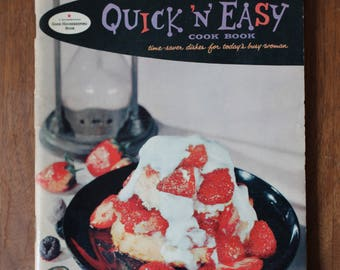 Good Housekeeping's Quick 'N' Easy Cook Book Time-saver Dishes For Today's Busy Woman 1958