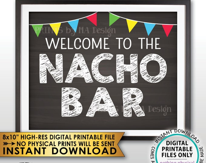Nacho Bar Welcome Sign, Nacho Station Fiesta Sign, Football Wedding Shower Birthday Graduation, PRINTABLE Chalkboard Style Instant Download