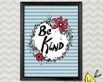 LDS Art, Be Kind Quote, Powder Blue, Red, Printable Art, Hand drawn, Positive Quotes, Printable Art Quotes, Kindness Quote, LDS prints