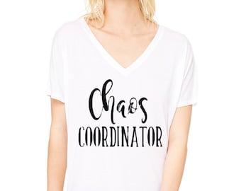 Chaos Coordinator / Mom t-shirt / slouchy tee / graphic tee