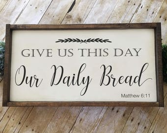 Give Us This Day Our Daily Bread   Hand-painted Wood Sign   Farmhouse Sign   Rustic Sign   Scripture Sign   Lord's Prayer   24x12