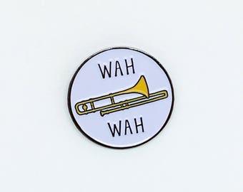 Sad trombone enamel pin // trombone pin, wah wah, whomp whomp, flair,pingame, pingamestrong, funny enamel pin, funny lapel pin