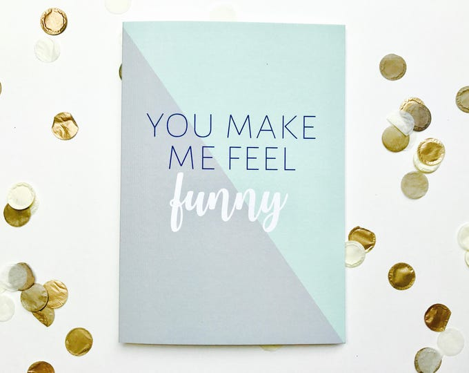 Featured listing image: You make me feel funny card, romance, love, Valentine's, typography