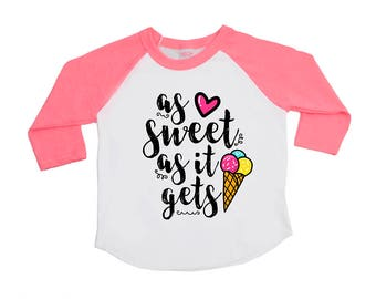 As Sweet as it Gets - Birthday Shirt - Girls' Shirts - Toddler Girl - Youth Girl - Ice Cream Shirt - So Sweet - Sweet Girl - Baby Girls' Tee