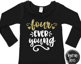 Four Ever Young - Four Year Old - 4th Birthday Shirt - Fourever Young - Glitter Birthday - Ruffle Collar Long Sleeve - Unisex Long SL