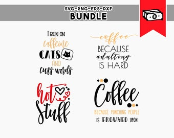 coffee quotes, coffee cup svg, coffee svg bundle, vinyl cut files funny coffee cricut designs commercial use dxf png, svg files silhouette