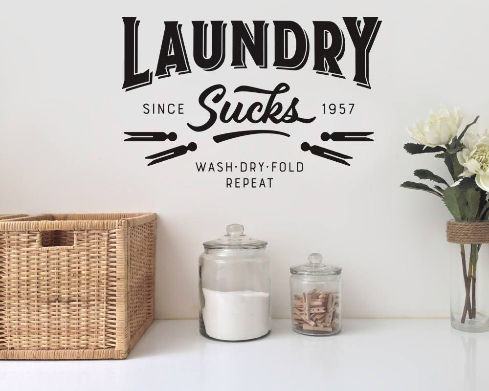Laundry Sucks Wall Decal Laundry Wall Decal Laundry Room Decor - Wall decals laundry room