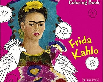 Frida Kahlo Coloring Book, Frida, Mexican Artist,Gift for Boys, Gift for Girls, All Ages, Birthday, All Occasion Gift