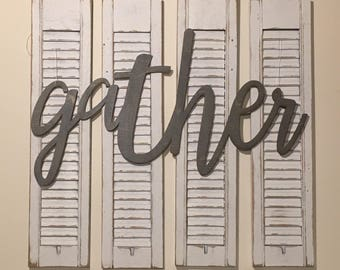 Gather Sign, Vintage Shutters, Gather Shutters, Farmhouse Shutters, Farmhouse Decor,  Fixer upper decor