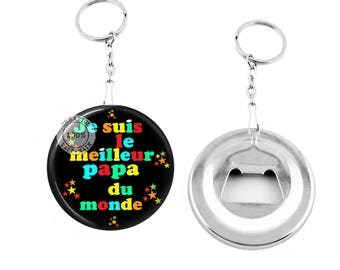 Bottle opener - I'm the best Dad in the Message world personalized-gift-key
