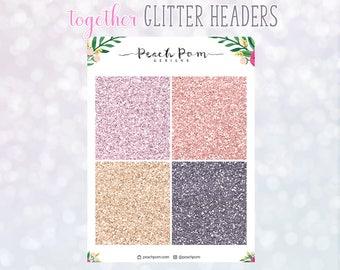 Together- Glitter Header Stickers