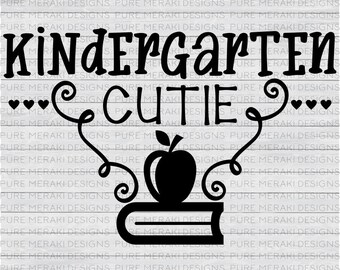 Kindergarten Cutie SVG, Back to School SVG, Girls SVG, Boys Svg, Playground Svg, Kids Svg, Toddler Svg, School Svg,  Kindergarten Shirt Svg