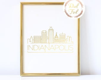 Indianapolis Gold Foil Print Art Skyline Art Indianapolis Art Gift For Her Indianapolis Print, Indianapolis Modern Print Moving Gift