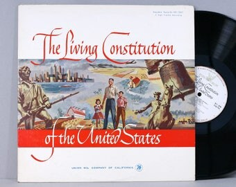 The Living Constitution Of The United States - Vintage Vinyl Record Album 1961 Spoken Word Educational