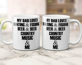 Father's Day Coffee Mug - My Dad Loves - Sentimental Mug - Ceramic Coffee Mug