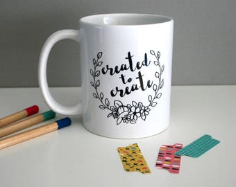 Created To Create Artists Mug