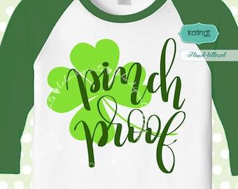 Pinch proof svg, st patricks day svg, shamrock svg, Patricks day shirt, svg files, SVG designs, t-shirt design SVG  es72