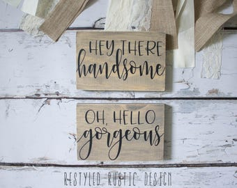 Hey There Handsome & Oh, Hello Gorgeous Mini Sign Set. Hey There Handsome, Oh, Hello Gorgeous, Couples, Mini Signs, Bedroom Decor