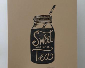 Block Printed Sweet Like Tea Original Print