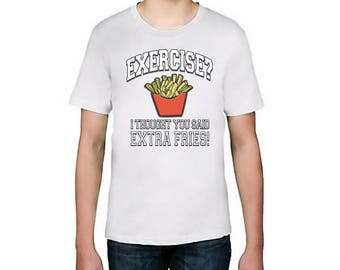 Kids Designer Exercise I Thought You Said Extra Fries Printed Cotton White T-Shirt