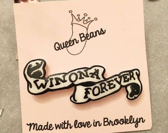 Winona Forever Tattoo Pin