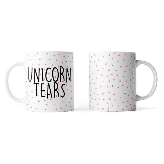 Unicorn tears mug - Funny mug - Rude mug - Mug cup 4P059
