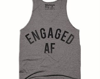 4th of July SALE Engaged AF Unisex Tank Top - Engagement Gift for Him - Groom Gift - Funny Wedding Tank Top