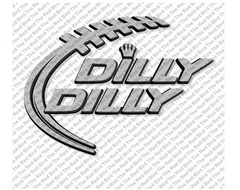Dilly Dilly football laces funny printable Digital download cut file  SVG, DXF, PNG, EpS, PdF