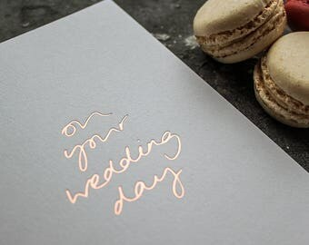 On Your Wedding Day - Rose Gold Foil Card - To The Bride And Groom - Wedding Day Card