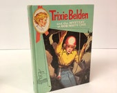 Trixie Belden and the Mystery at Bob-White Cave  by Kathryn Kenny 1963 Book Number Eleven in the Series
