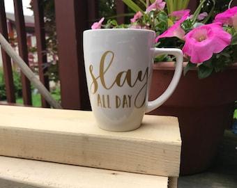 Slay All Day Coffee Mug
