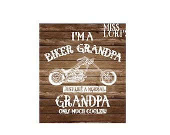 I'm a Biker Grandpa   Just like a normal Grandpa just cooler Distressed  SVG DFX   Cricut explore file t shirt decal
