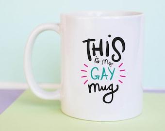 This Is My Gay Mug (With Gift Box)