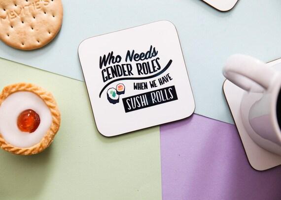 Sushi rolls gender rolls coaster, Coaster, funny coaster, gift for her, gift for friend, funny gift, pun