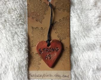 Heart necklace/STRONG AS..../boho jewelry/Handmade/clay/holiday gift idea/ boho style/gift under fifty
