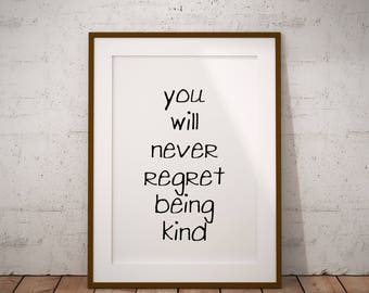 Be Kind Anyway, Apartment Decorating, Self Help Art, Self Help Gifts, Self Care Art, Above Bed Wall Art, Always Stay Kind, Tumblr Inspired