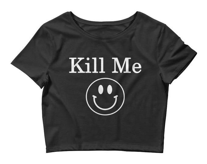 Kill Me Crop Tee