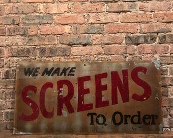 Vintage 'We Make Screens To Order' Rustic Sign Home Decor