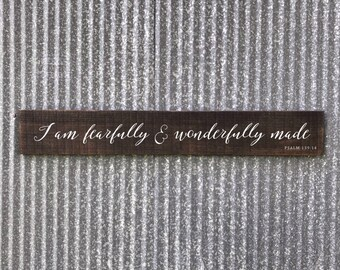 Fearfully and Wonderfully Made Sign, I am fearfully & wonderfully made, nursery bible verse, verse wood sign, religious wall art, psalm 139