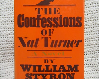 1967 ** The Confessions of Nat Turner ** William Styron ** sj