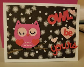 Owl Be Yours Valentine's Day Card