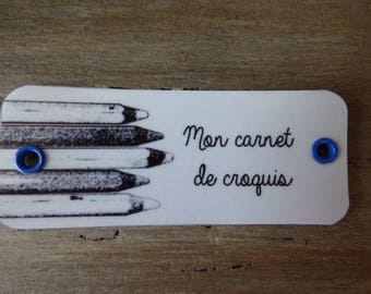 """My sketch book"" metal tag 7.5 cm x 3.5 cm"