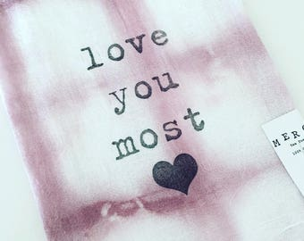 love you most...