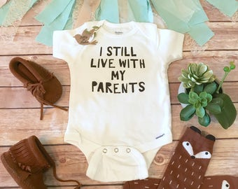 I Still Live With My Parents Onesie®, Baby Boy Clothes, Funny Onesies, Baby Shower Gift, Cute Onesie Sayings, Baby Boy Gift, Baby Boy Onesie