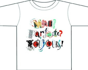 Moi? Parfait?Toujours! Me? Perfect?Always!French tee-shirt,womens,birthday gift for her,gift for a girl