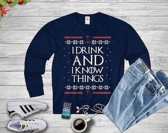 Game Of Thrones Game Of Thrones Sweater Ugly Sweater Christmas Gift I Drink And I Know Things