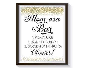Mom-osa Bar Sign , Momosa Bar, Funny Baby Shower Sign, Gold confetti Bubbly Bar Sign, Champagne Bar, Baby Shower décor, Shower Decorations
