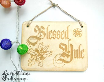 Yule decoration, Blessed Yule sign, wiccan decor, pagan decor, druid neopagan witch, pagan Christmas, Yuletide blessings, Winter Solstice
