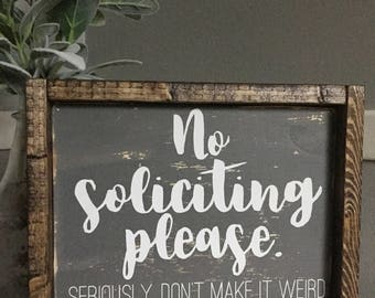 No Soliciting | Wood Sign